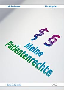 Leif Steinecke: Meine Patientenrechte
